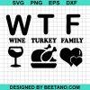 Wtf Wine Turkey Family