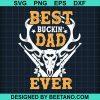 Best Buckin' Dad Ever