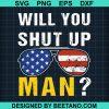 Will you shut up man joe biden