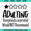 Adulting would not recommend svg