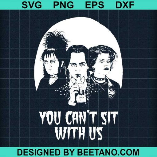 You can't sit with us svg